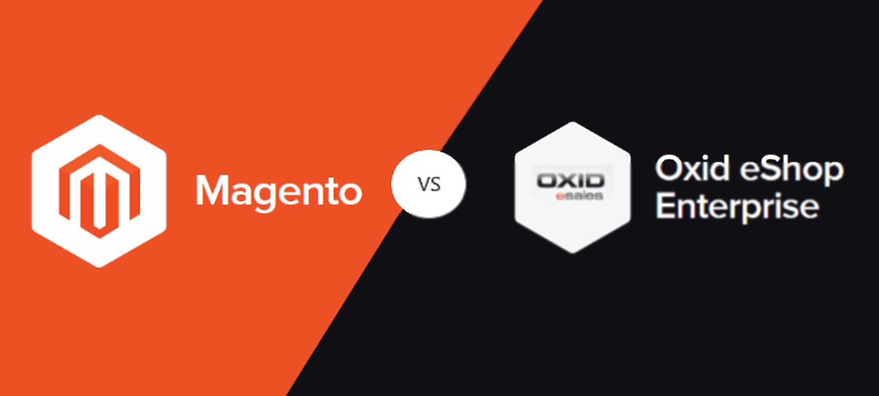 Magento vs. OXID Comparison