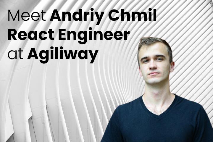 Andrii Chmil Agiliway